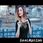 Mp3 jo naino download pagalworld ki baat Download Latest